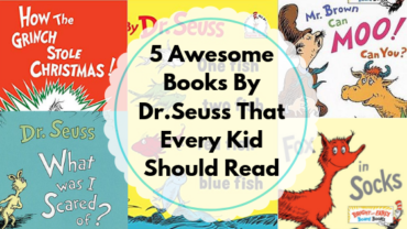 5 Awesome Books By Dr.Seuss That Every Kid Should Read