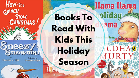 Books To Read With Kids This Holiday Season